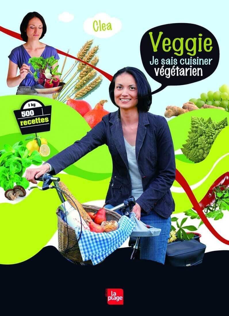 Veggie - Je sais cuisiner végétarien