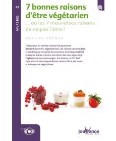 Les 7 bonnes raisons d'être végétarien