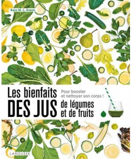 Les bienfaits des jus de légumes et de fruits