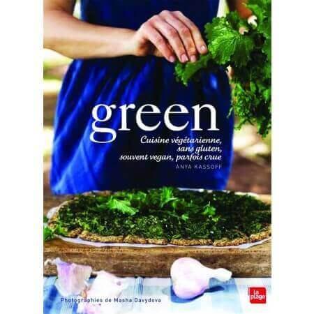Green : cuisine végétarienne, vegan, sans gluten ou crue