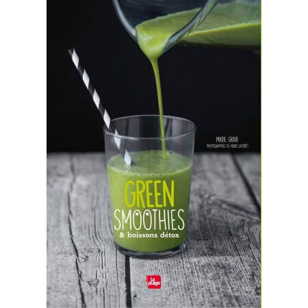 Green Smoothies et Boissons Detox