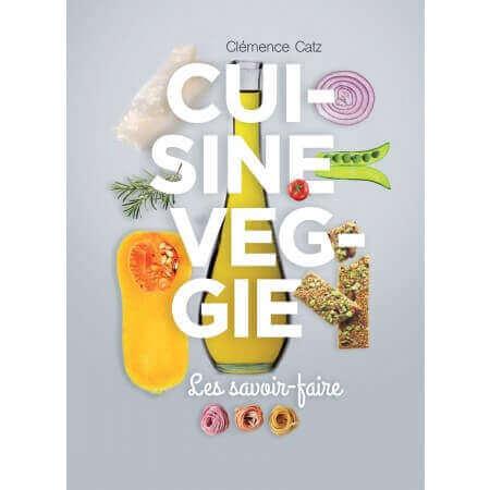 Les savoir faire de la cuisine végétarienne